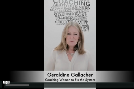 Coaching Women to Fix the System Geraldine Gallacher