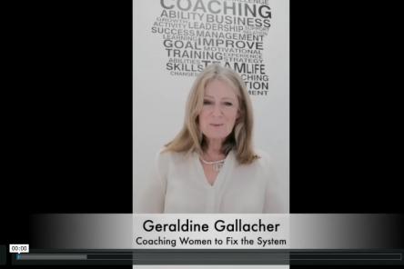 Coaching Women to Fix the System Geraldine Gallacher