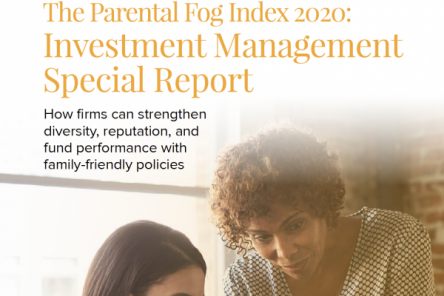Investment Management Report- How firms can strengthen diversity, reputation and fund performance with family friendly policies