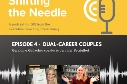 Podcast: Shifting the Needle Episode 4 - Geraldine Gallacher and Jennifer Petriglieri